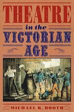 Theatre in the Victorian Age
