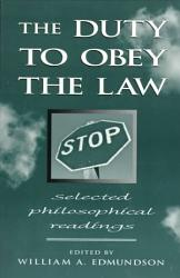 The Duty To Obey The Law Book PDF