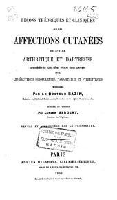 Leçons théoriques et cliniques sur les affections cutanées de nature arthritique et dartreuse...