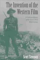 The Invention of the Western Film PDF