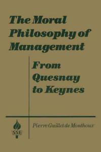 The Moral Philosophy of Management