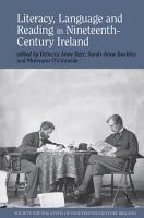 Literacy  Language and Reading in Nineteenth Century Ireland PDF