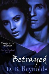 Betrayed: A Cyn and Raphael Novella