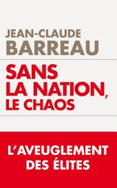 Sans la nation le chaos