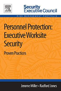 Personnel Protection  Executive Worksite Security PDF