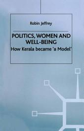 Politics, Women and Well-Being: How Kerala became 'a Model'