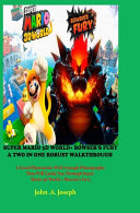 Super Mario 3D World  Bowser s Fury a Two in One Robust Walkthrough PDF