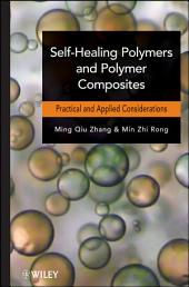 Self-Healing Polymers and Polymer Composites