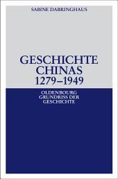 Geschichte Chinas 1279-1949: Ausgabe 2