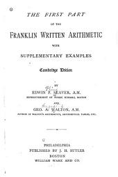 First Part of the Franklin Written Arithmetic with Supplementary Examples