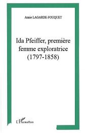 Ida Pfeiffer, première femme exploratrice (1797-1858)
