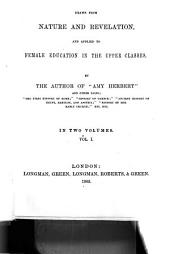 Principles of Education: Drawn from Nature and Revelation, and Applied to Female Education in the Upper Classes, Volume 1