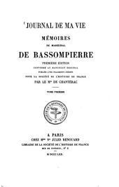 Journal de ma vie: mémoires du Maréchal de Bassompierre, Volume1