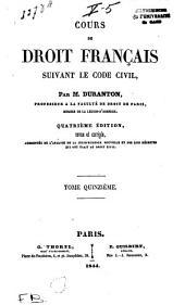 Cours de droit français: suivant le Code civil