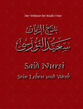 Said Nursi: Sein Leben und Werk