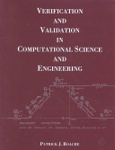 Verification and Validation in Computational Science and Engineering
