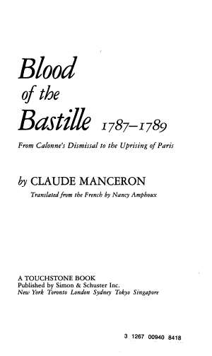 Blood of the Bastille, 1787-1789