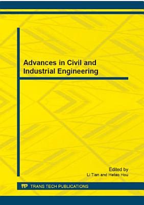 Advances in Civil and Industrial Engineering PDF