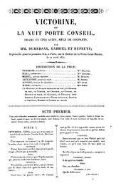 Victorine, ou La nuit porte conseil drame en cinq actes, mêlé de couplets par mm. Dumersan, Gabriel et Dupeuty