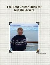 The Best Career Ideas for Autistic Adults