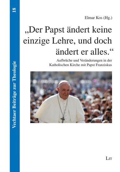 Der Papst   ndert keine einzige Lehre  und doch   ndert er alles   PDF