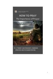 HOW TO PRAY: The Importance of Prayer [Second Edition]