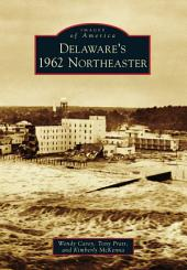 Delaware's 1962 Northeaster