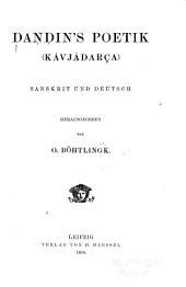 Dandin's Poetik (Kâvjâdarça) sanskrit und deutsch