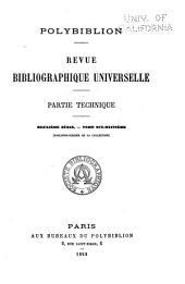Polybiblion: Revue bibliographique universelle, Volume66