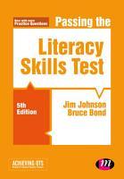 Passing the Literacy Skills Test PDF