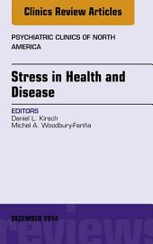 Stress In Health And Disease An Issue Of Psychiatric Clinics Of North America
