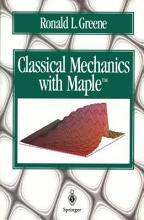 Classical Mechanics with Maple PDF
