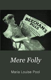 Mere Folly