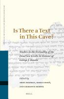 Is There a Text in this Cave  Studies in the Textuality of the Dead Sea Scrolls in Honour of George J  Brooke PDF