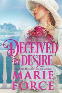 Deceived by Desire  Gilded Series  Book 2  Book