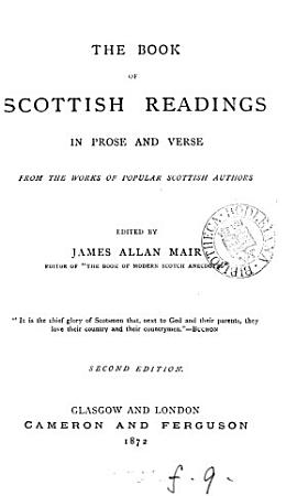 The book of Scottish readings in prose and verse  Ed  by J A  Mair PDF