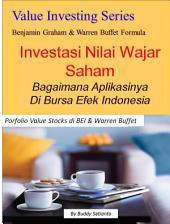 Investasi Nilai Wajar Saham (Value Investing) Bagaimana Aplikasinya Di Bursa Efek Indonesia