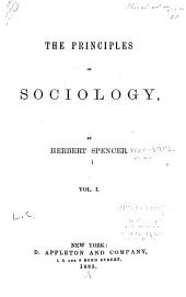 The Principles of Sociology: Volume 1
