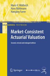 Market-Consistent Actuarial Valuation: Edition 2