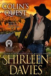 Colin's Quest: MacLarens of Boundary Mountain Historical Western Romance, Book 1