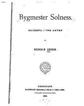 Bygmester Solness: skuespil i tre akter
