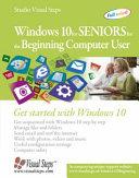 Windows 10 for Seniors for the Beginning Computer User