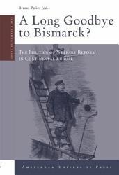 A Long Goodbye To Bismarck  Book PDF