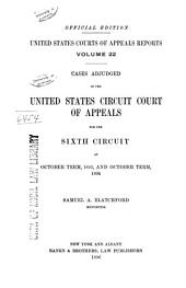 United States Courts of Appeals Reports: Cases Adjudged in the United States Circuit Court of Appeals, Volume 22