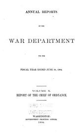 Annual Reports of the War Department: Volume 10