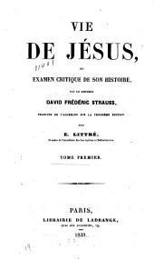 Vie de Jésus: ou examen critique de son histoire, Volume1,Partie1