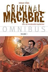 Criminal Macabre Omnibus Volume 1: Volume 1