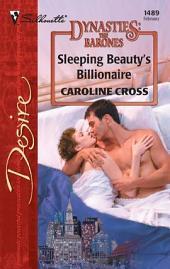 Sleeping Beauty's Billionaire: A Billionaire Romance