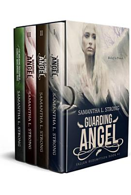 Fallen Redemption Complete Boxed Set  Books  1 3 Plus Companion Novel   Guarding Angel  Reaping Angel  Warring Angel  The Impending Possession of Scarlet Wakebridge Ros