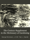 The Century Supplement to the Dictionary of Gardening